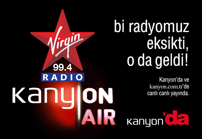 Kanyon Virgin Radio<br>&#8220;On-air&#8221; İlan