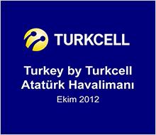 Turkcell<br>Havaalanına Özel Proje<br>Turkey by Turkcell